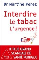 Interdire le tabac - L'urgence