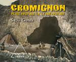 Cromignon - Petite histoire de la préhistoire