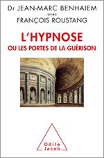Hypnose ou les portes de la guérison (L')
