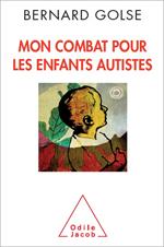 Mon combat pour les enfants autistes