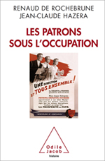Patrons sous l'occupation, éd. Odile Jacob