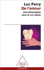 De l'amour - Une philosophie pour le XXIe siècle