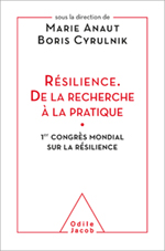 Résilience. De la recherche à la pratique