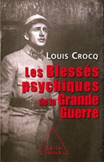 Blessés psychiques de la Grande Guerre (Les)