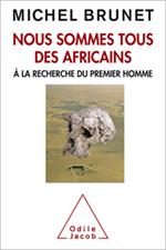 Nous sommes tous des Africains - À la recherche du premier homme