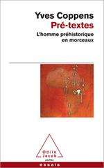 Pré-textes - L'homme préhistorique en morceaux