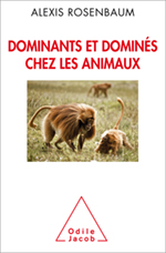 Dominants et dominés chez les animaux