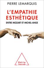 Empathie esthétique (L') - Entre Mozart et Michel-Ange