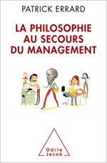 Philosophie au secours du management (La)