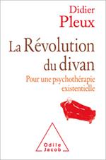 Révolution du divan (La) - Pour une psychothérapie existentielle