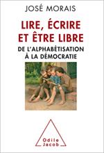 Lire, écrire et être libre - De l'alphabétisation à la démocratie