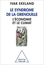 Syndrome de la grenouille (Le) - L'économie et le climat