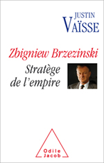 Zbigniew Brzezinski - Stratège de l'empire