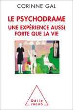 Psychodrame, une expérience aussi forte que la vie (Le )