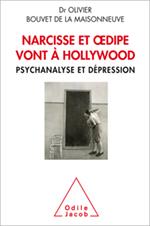 Narcisse et Œdipe vont à Hollywood - Psychanalyse et dépression