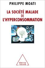 Société malade de l'hyperconsommation (La)