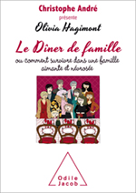 Dîner de famille (Le) - Ou comment survivre dans une famille aimante et névrosée